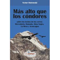 Más Alto Que Los Cóndores - Víctor Ostrowski