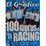 El Grafico Libro Coleccion Nº 28 - Los 100 Idolos De Racing