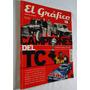 El Grafico Extra Libro De Coleccion Nº 12 - Campeones Del Tc