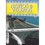 Revista Navios Y Veleros Historia, Modelos Y Tecnicas Nº 83