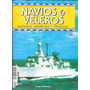 Revista Navios Y Veleros Historia, Modelos Y Tecnicas Nº 86