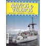 Revista Navios Y Veleros Historia, Modelos Y Tecnicas Nº 58