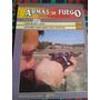 Armas De Fuego - Nº 40 - Editorial Nueva Lente Envios Mdq