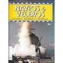 Revista Navios Y Veleros Historia, Modelos Y Tecnicas Nº 10