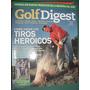 Revista Golf Digest 76 Tiros Heroicos Hank Haney Romero Golf