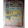 Guia Practica Del Comercio E Industria Automotor 1947