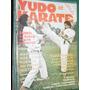 Revista Yudo Karate Artes Marciales Tecnicas Nro. 134