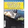 Revista Navios Y Veleros Historia, Modelos Y Tecnicas Nº 85