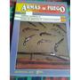 Armas De Fuego - Nº 47 - Editorial Nueva Lente Envios Mdq