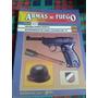 Armas De Fuego - Nº 24 - Editorial Nueva Lente Envios Mdq