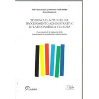 Tendencias Actuales Del Procedimiento Administrativo - Blank