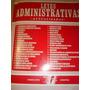 Leyes Administrativas Actualizadas 1999 Con Anexo Ley Comple