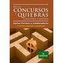 Ley De Concursos Y Quiebras Comentada Y Anotada - Encua (er)