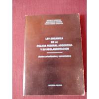 Ley Orgánica De La Policía Federal Argentina