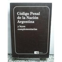 Código Penal De La Republica Argentina Leyes Complementarias