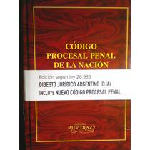 Codigo Procesal Penal De La Nacion Argentina Ruy Diaz
