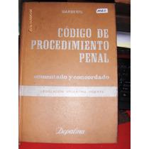 Código De Procedimiento Penal Comentado Concord T 2 Barberis