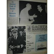 Diario Gaceta Marinera Armada 382 Massera Con Papa Paulo 6