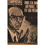 Simpatias - 21 De Noviembre 1955 Arturo Frondizi