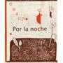 Por La Noche - Libro De Tela De La Marca Editora