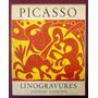 Linogravures - Pablo Picasso