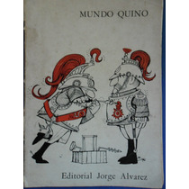 Mundo Quino - Joaquin Lavado Quino
