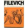 Filevich, Carlos Filevich Obra Gráfica, Buenos Aires 1981