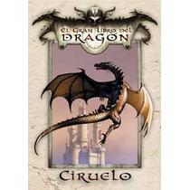 El Gran Libro Del Dragón - Ciruelo Cabral Nuevo Dac Edition