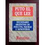 Puto El Que Lee - Diccionario Argentino De Insultos, Injuria