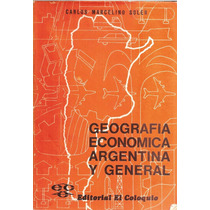 Soler, Carlos - Geografia Economica Argentina Y General
