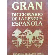 Gran Diccionario De La Lengua Española Prog. Educ. Visual