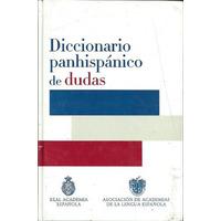 Diccionario Panhispánico De Dudas - Real Academia Española