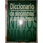 Diccionario,sinonimos Antonimos,plaza Janes,envio Gratis