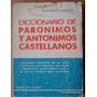 Diccionario De Parónimos Y Antóminos Catellanos. S. Lazzati