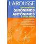 Diccionario De Sinónimos Y Antónimos Larousse