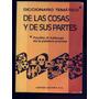 Diccionario Tematico De Las Cosas Y Sus Partes