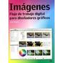 Imágenes Flujo De Trabajo Digital Para Diseñadores Gráficos