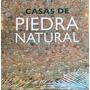 Libro Casas De Piedra Natural / Diseño / Arte / Arquitect