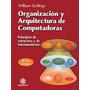 Organizacion Y Arquitectura De Computadoras Stallings W.