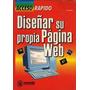 Libro Diseñar Su Propia Pagina Web