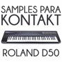 Roland D50 Para Kontakt (samples) - Envio Online Gratis