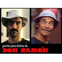 Disfrazate De Don Ramón ! Gorro Para Disfraz Chavo Del Ocho!