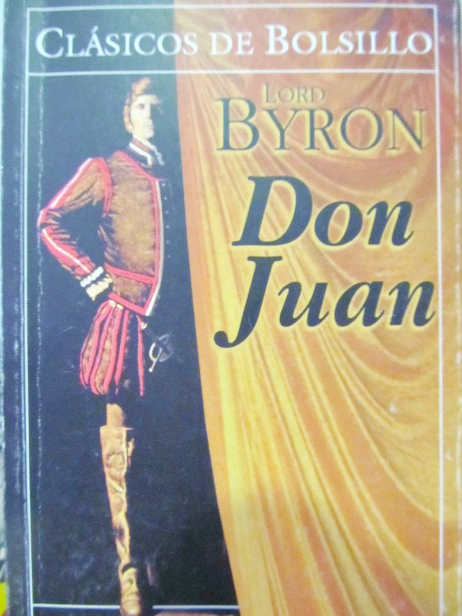 byrons don juan essay Free essay: the role of the narrator in byron's don juan the narrator of don  juan takes the traditional role of omniscient narrator he states the facts but.