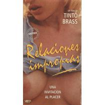 Relaciones Impropias Tinto Brass Vhs Cine Erotico De Culto