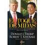 El Toque De Midas - Donald Trump/ Robert Kiyosaki - Aguilar