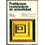 Problemas Econónicos De Actualidad - Hans F. Sennholz