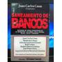 Saneamiento De Bancos Juan Carlos Casas Cronista Ab5