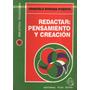 Graciela Susana Puente - Redactar Pensamiento Y Creacion
