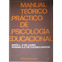 Manual Teorico Practico De Psicologia Educacional - Cabib, S