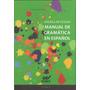 Manual De Gramática Del Español - Di Tullio, Ángela (wal)